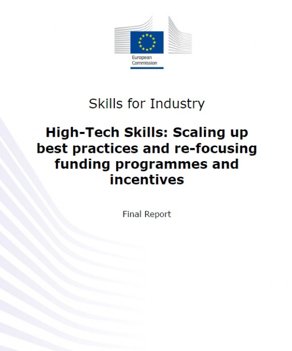 Skills for Industry. High-Tech Skills: Scaling up best practices and re-focusing funding programmes and incentives.