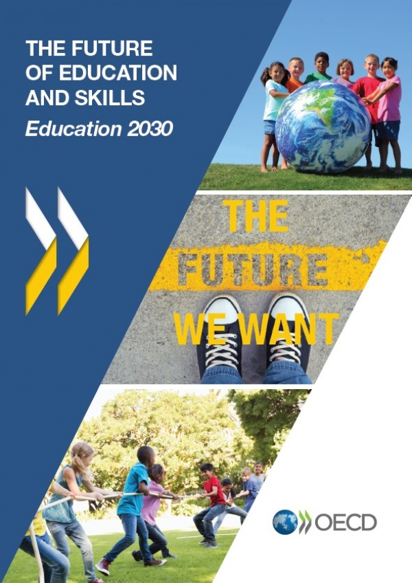 The Future of Education and Skills: Education 2030. The Future We Want